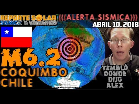 (((🏢)))M6.2 COQUIMBO CHILE EN REGIÓN ANUNCIADA ¿PRECURSOR? ABR 10 2018