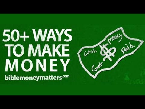10 Ways To Make Money: Maximizing, Creating And Increasing Your Income