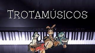 Los Trotamúsicos - Obertura (Piano Medley) | Rhaeide