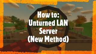 [EASY] How to pĮay Unturned with friends in 5 minutes! (New method for 2021) [3.20.13.0+]