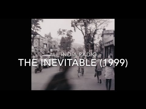 All India Radio - The Inevitable (FULL ALBUM)