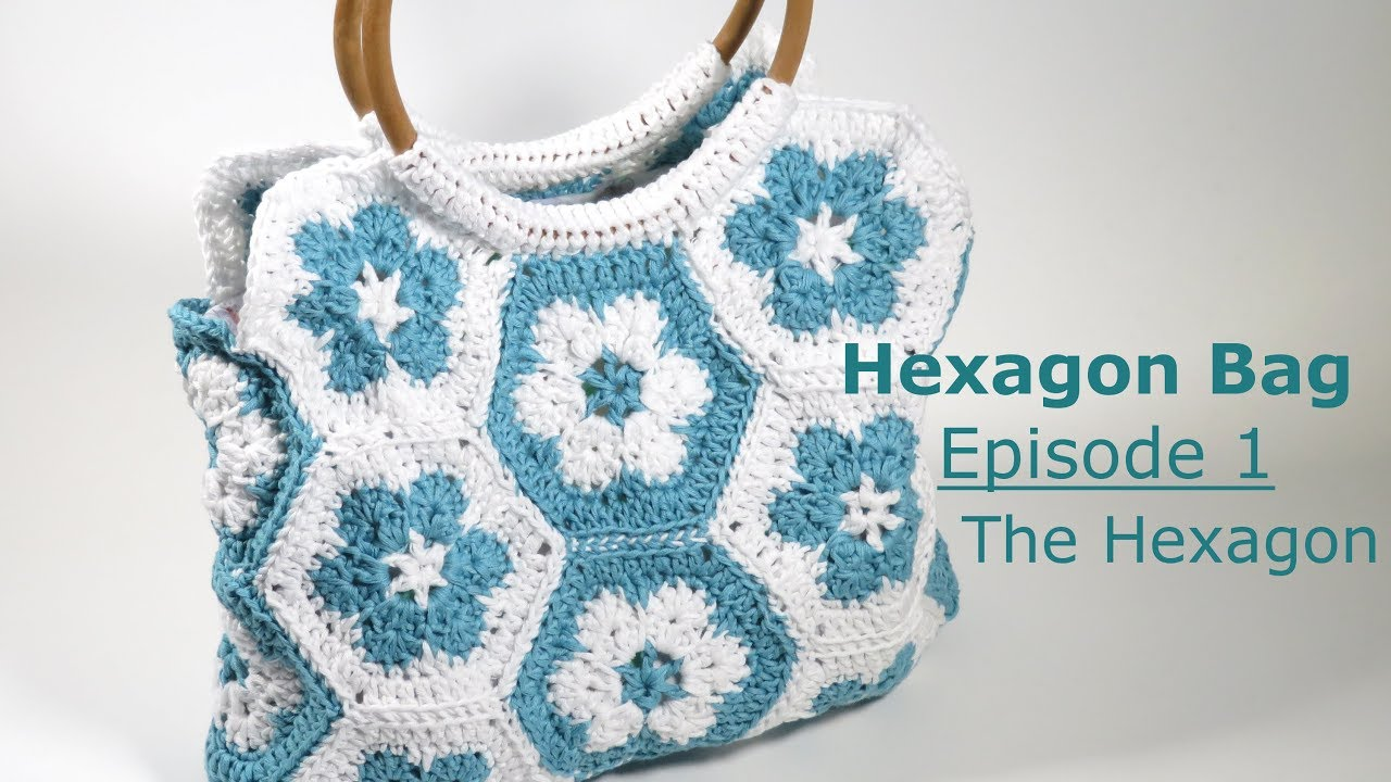 Hexagon Bag Ep1 - Basic Hexagon