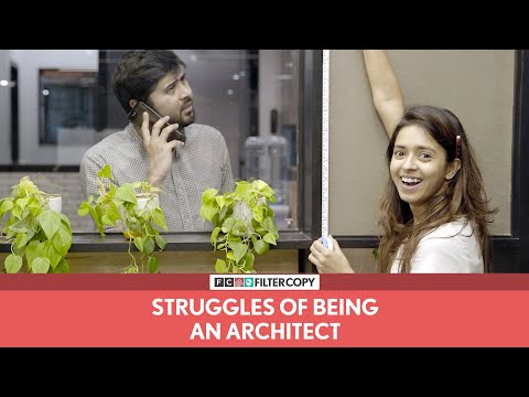 FilterCopy | Struggles Of Being An Architect | Feat. Devika Vatsa