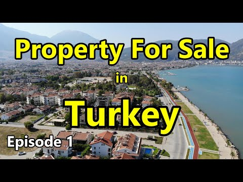 Properties For Sale in Turkey Episode 1