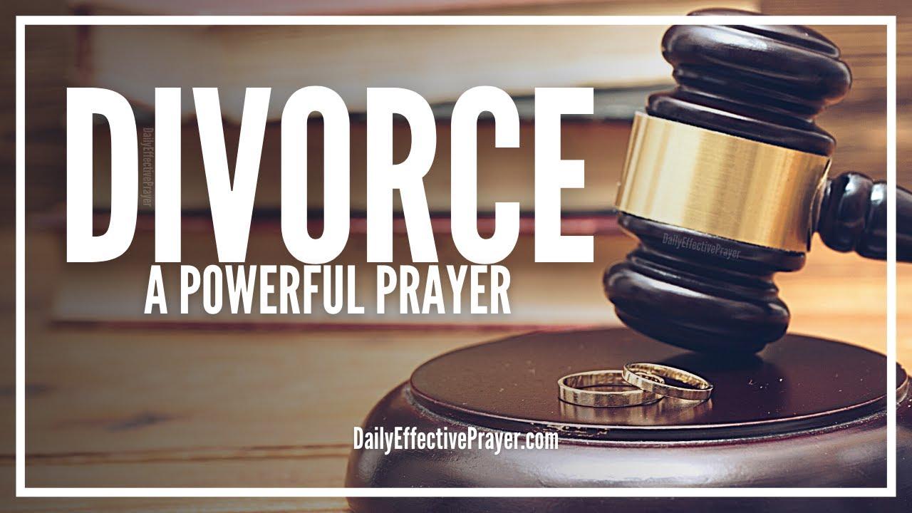 Prayer For Divorce | Prayers For Divorce (Court, Healing, Strength, Moving  On)