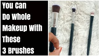 3 Must Have Makeup Brushes || How to Use Makeup Brushes ?