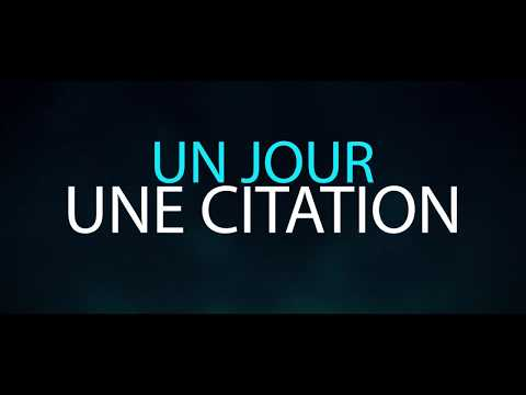UN JOUR UNE CITATION - qui est l'homme honore