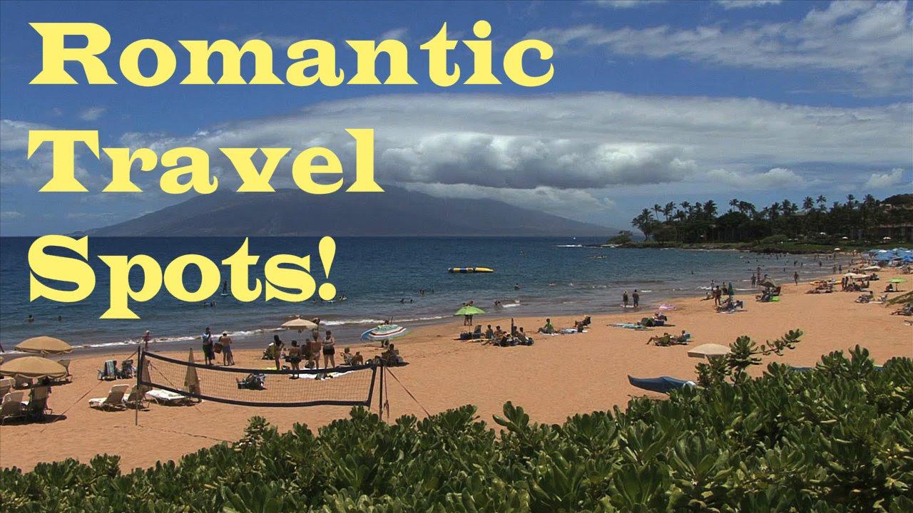 Top 10 romantic travel destinations youtube for Top ten best vacation spots