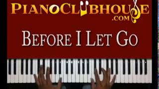 "♫♫ ""BEFORE I LET GO"" (Frankie Beverly and Maze) - piano ♫♫"