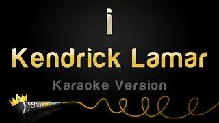 Kendrick Lamar - i (Karaoke Version)