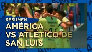 Resumen Y Goles América 4-3 Atlético De San Luis #eligamx