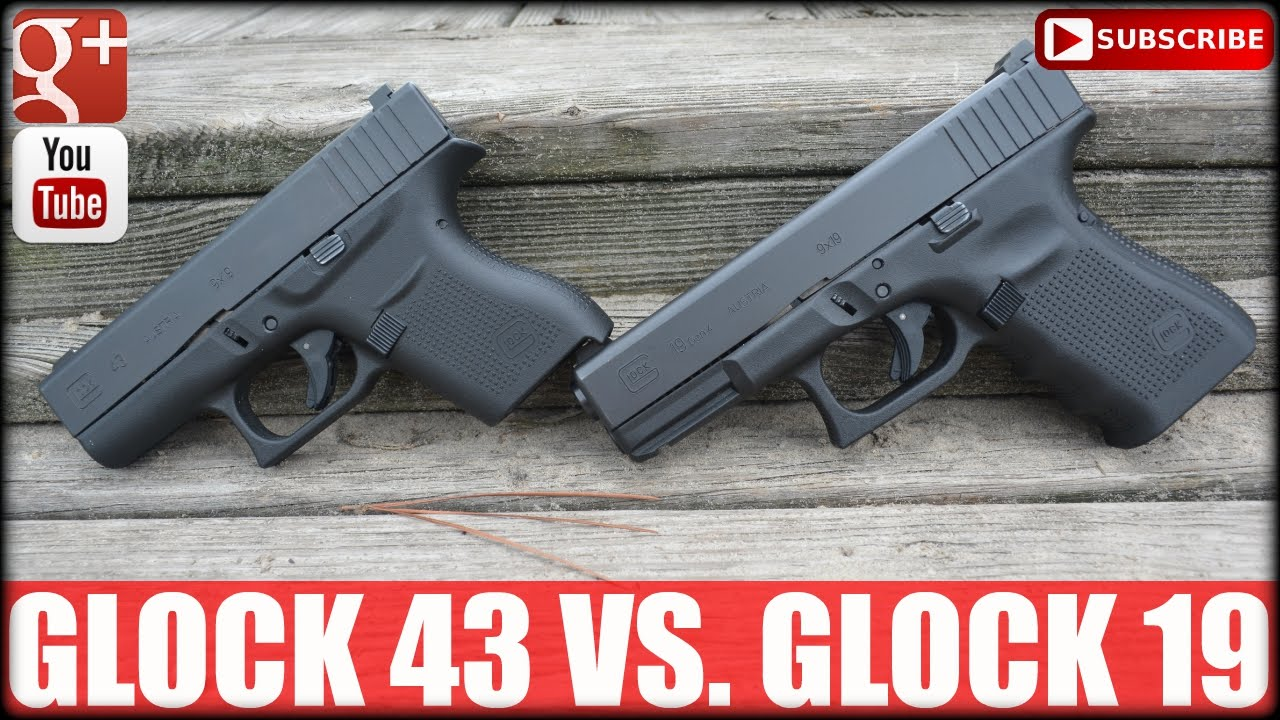 Glock 43 Vs. Glock 19: Single Vs. Double Stack Gun - YouTube