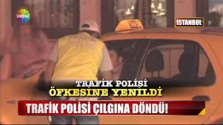Trafik polisi çılgına döndü