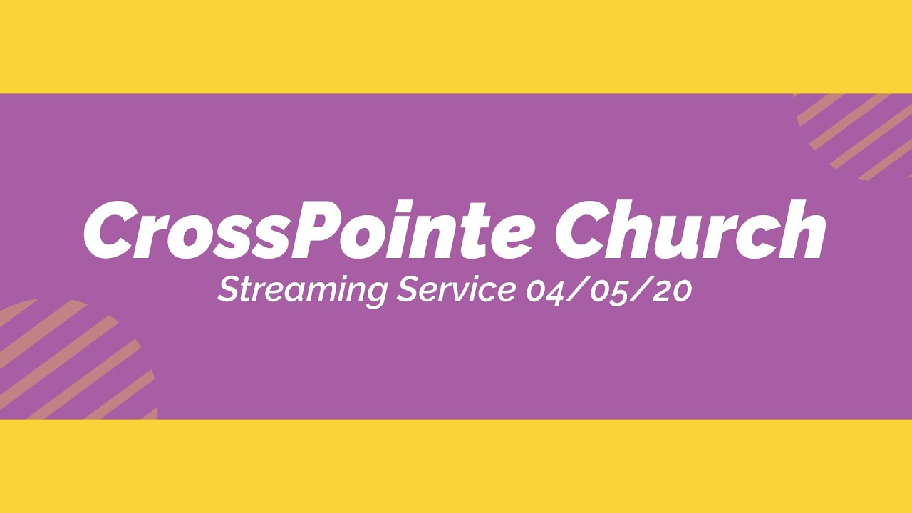 CrossPointe Church Live Stream