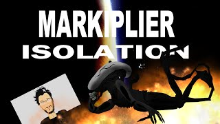 #Markiplier : Isolation (+Markiplier Animated HD Alien Isolation)