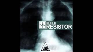 Resistor - Breathe (Equitant Remix - Alternate Mix)