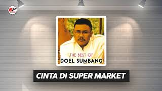 Doel Sumbang - Cinta di Super Market (Official Audio)