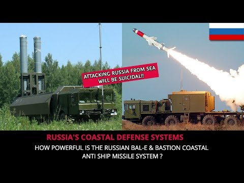 RUSSIAN COASTAL DEFENSE - BAL-E & BASTION - FULL ANALYSIS