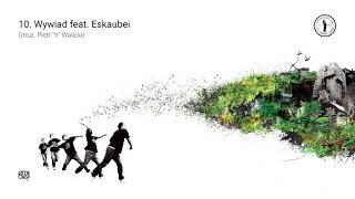 """10. Emil Blef - Wywiad feat. Eskaubei (muz. Piotr """"π"""" Walicki)"""