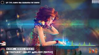 Ina Wroldsen - Strongest Alan Walker Remix //Nightcore