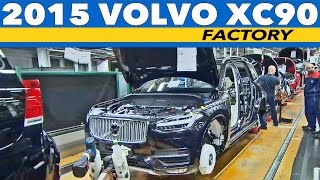 CAR FACTORY: 2015 Volvo XC90