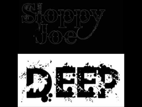 Sloppy Joe - Deep (Original Mix) FREE DOWNLOAD!!!