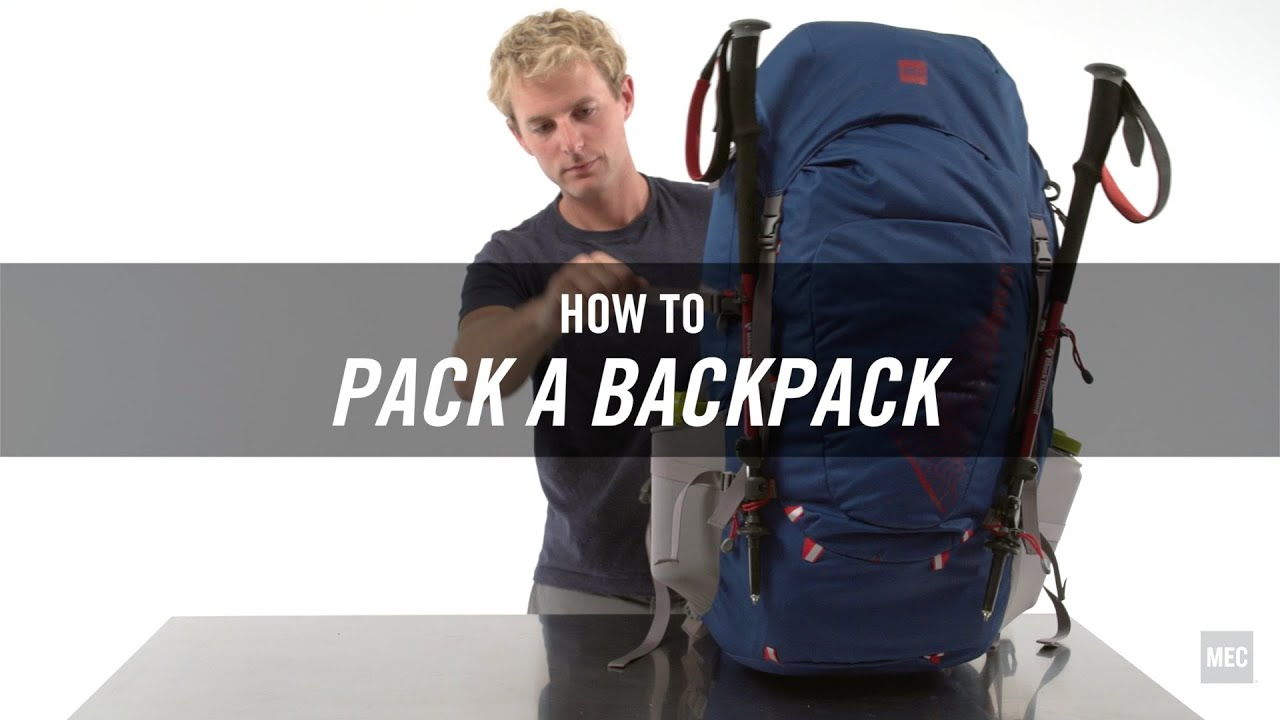 how to pack a backpack youtube