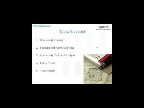 "Webinar VIDEO on "" Making money in Commodity Markets"" -31/10/15"