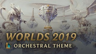 World Championship 2019 | Orchestral Theme - League of Legends Video