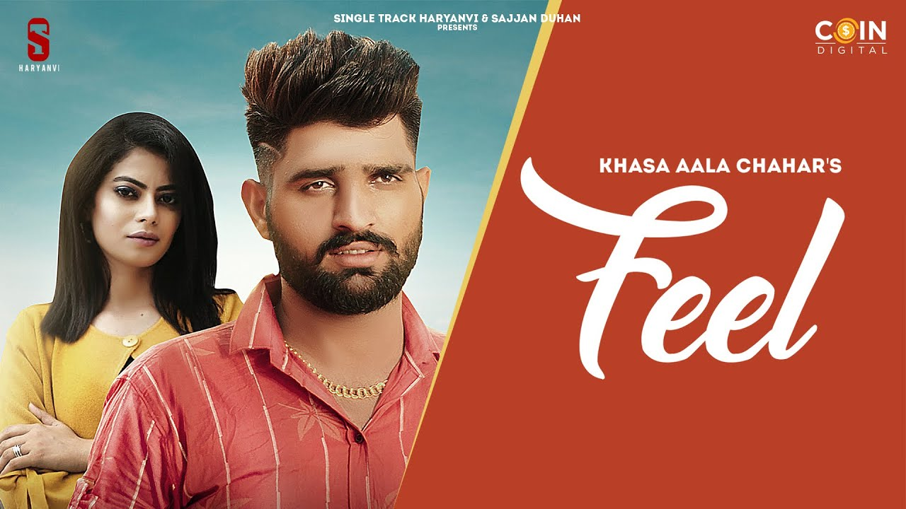 New Haryanvi Songs Haryanavi 2020 | Feel | Khasa Aala Chahar | Latest Song 2020 | Coin Digital
