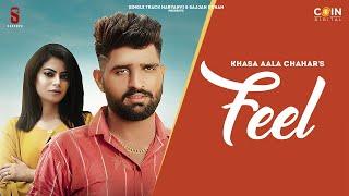 New Haryanvi Songs Haryanavi 2020 | Feel | Khasa Aala Chahar | Latest Song 2020 | Coin Digital