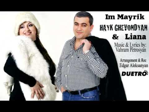 ( DUETRO ) Hayk Ghevondyan \u0026 Liana - Im Mayrik