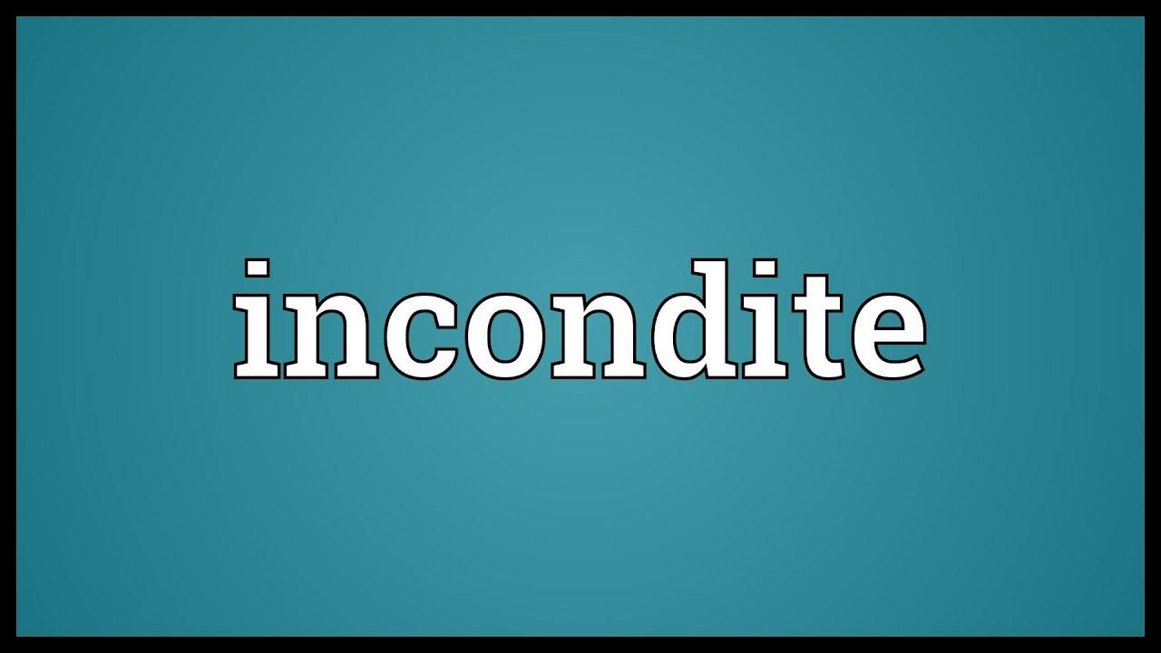 Incondite