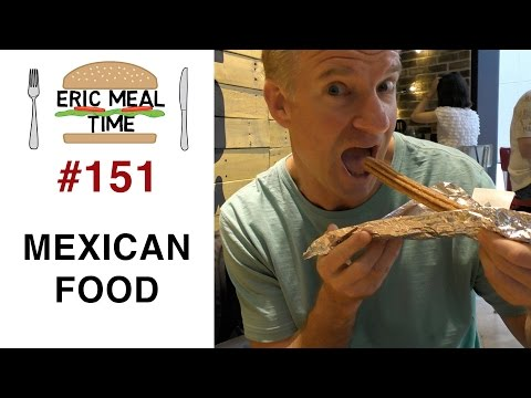Best Mexican Food in Tokyo - Eric Meal Time #151