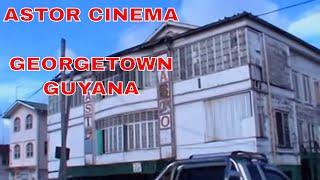 GUYANA - ASTOR Cinema - Georgetown Guyana - 2014 Guyana  Vacation
