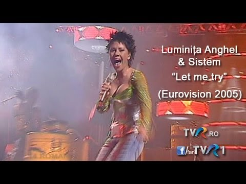 Luminiţa Anghel & Sistem - Let me try (Eurovision Song Contest 2005)