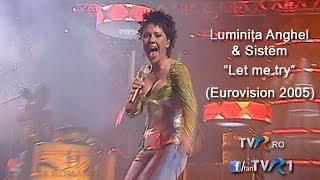 Luminita Anghel & Sistem - Let me try (Eurovision Song Contest 2005)