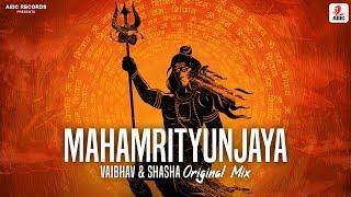 Mahamrityunjaya (Original Mix) | Vaibhav & Shasha |Mahamrityunjaya Mantra |AIDC Records