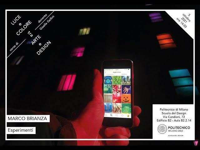 Luce e Colore tra Arte e Design | Marco Brianza - Esperimenti