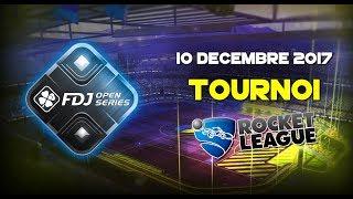 ROCKET LEAGUE - Tournoi 2V2 FDJ Open Series 10/12/17