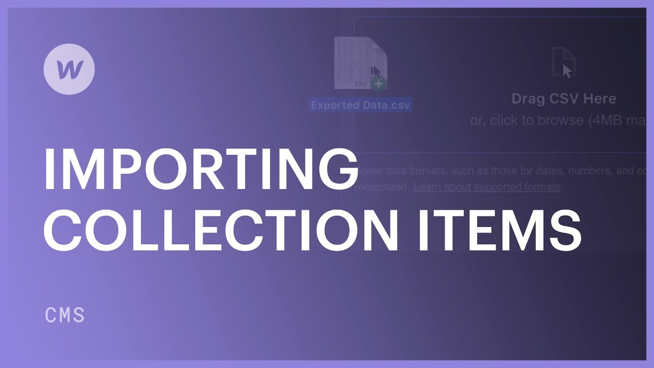 Import Collection items | Webflow University