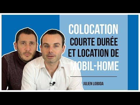 Colocation courte durée et mobil-home avec Yann Marjault