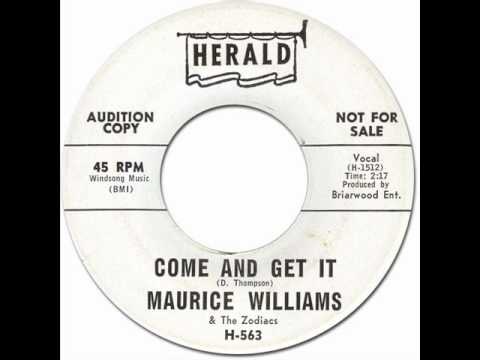 COME AND GET IT - Maurice Williams & the Zodiacs [Herald 563] 1961