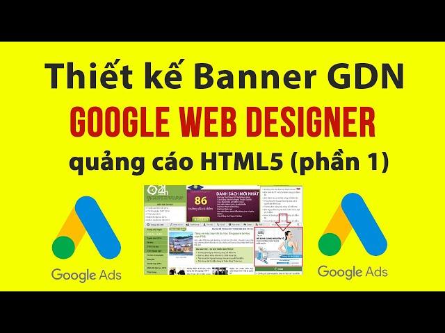 [Vũ Ngọc Quyền] Thực hành Thiết kế Banner HTML5 với Google Web Designer (phần 1)