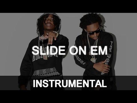 Migos - Slide on em *INSTRUMENTAL* | Echo