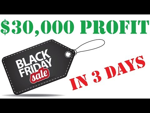 Make $30,000 in 3 DAYS - Amazon FBA Online Arbitrage - Black Friday 2017 (How to Step by Step)