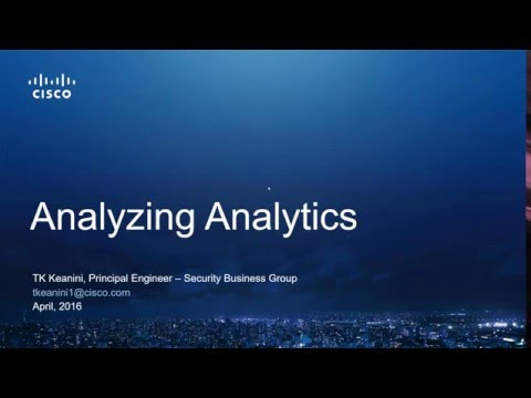 Analyzing Analytics - Turning Big Data into Security Intelligence