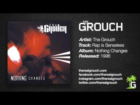 The Grouch - Rap Is Senseless