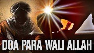 Mari Amalkan Doa Para Wali Allah, Doa Karomah Paling Mustajab