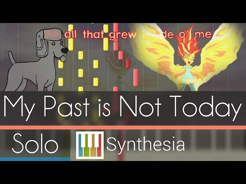 My Past is Not Today -  SOLO PIANO COVER w/LYRICS  -- Synthesia HD